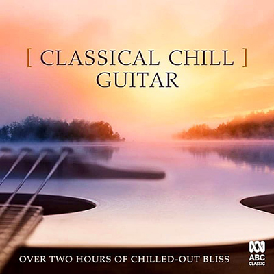VA -Classical Chill: Guitar-  (2019)