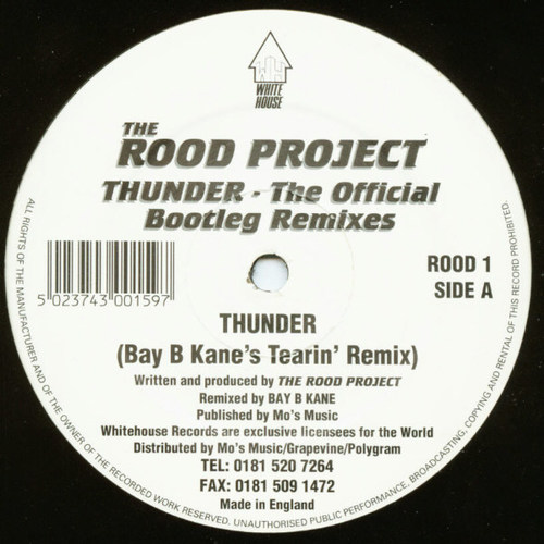 The Rood Project - Thunder (The Official Bootleg Remixes) 1994