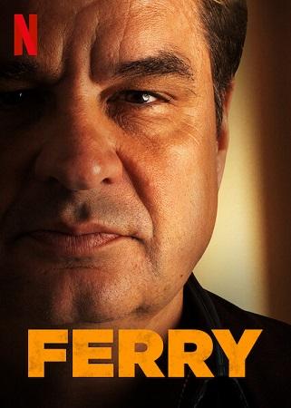 Ferry (2021) .mkv 1080p WEB-DL DDP 5.1 iTA DUT x264 - DDN