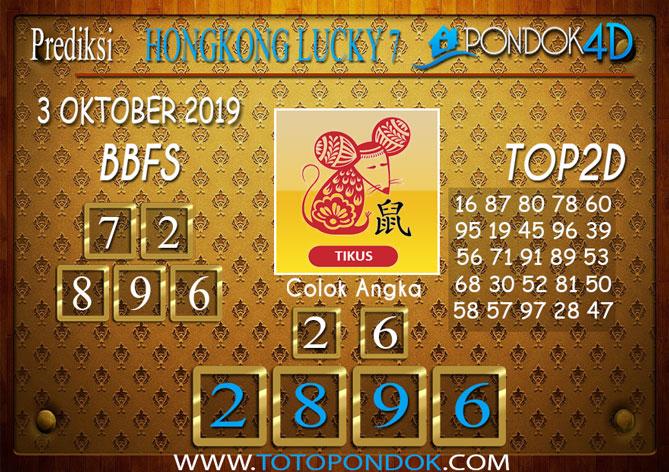 Prediksi Togel HONGKONG LUCKY 7 PONDOK4D 3 OKTOBER 2019