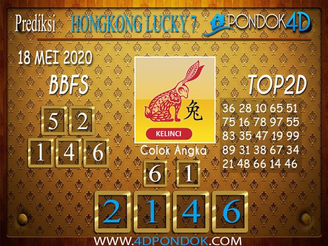 Prediksi Togel HONGKONG LUCKY 7 PONDOK4D 18 MEI 2020