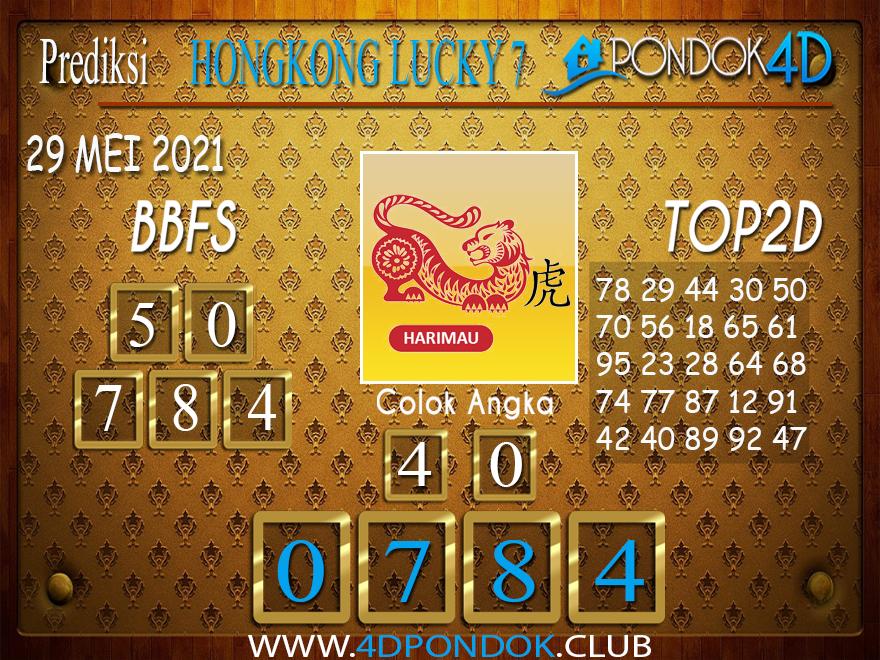Prediksi Togel HONGKONG LUCKY7 PONDOK4D 29 MEI 2021