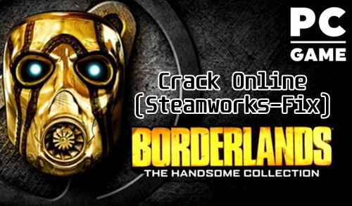 NOVEDAD - Borderlands Crack Online (Steamworks-Fix