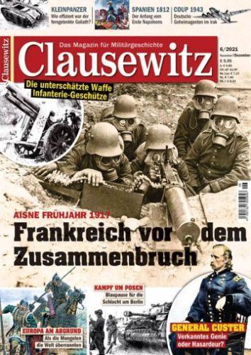 Cover: Clausewitz Magazin für Militärgeschichte No 06 November-Dezember 2021