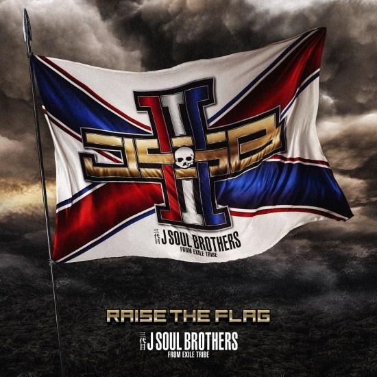 [Album] J Soul Brothers – RAISE THE FLAG