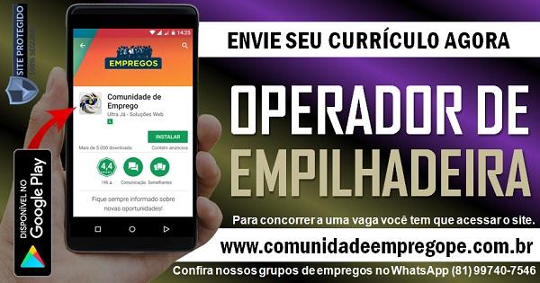 OPERADOR DE EMPILHADEIRA COM SALÁRIO R$ 1700,00 PARA EMPRESA DE TERCEIRIZAÇÃO