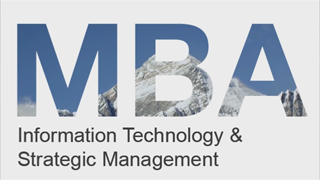 MBA-Information Technology and Strategic Management