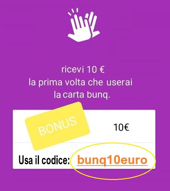 Bunq! 3 Bellissime carte +Bonifici Istantanei e 25 IBAN usa e getta INCLUSI + PROMO 10,00 € DI APERTURA 0-Invito-Bunq10-EUROSOLOCerchiato