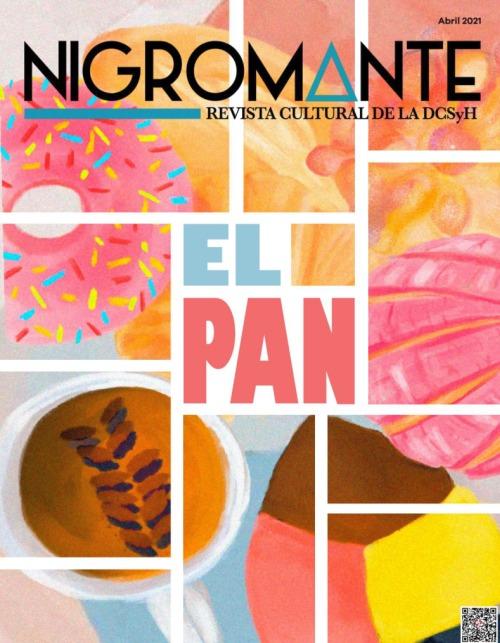 [Imagen: Nigromante-Revista-de-la-UNAM-abril-2021.jpg]