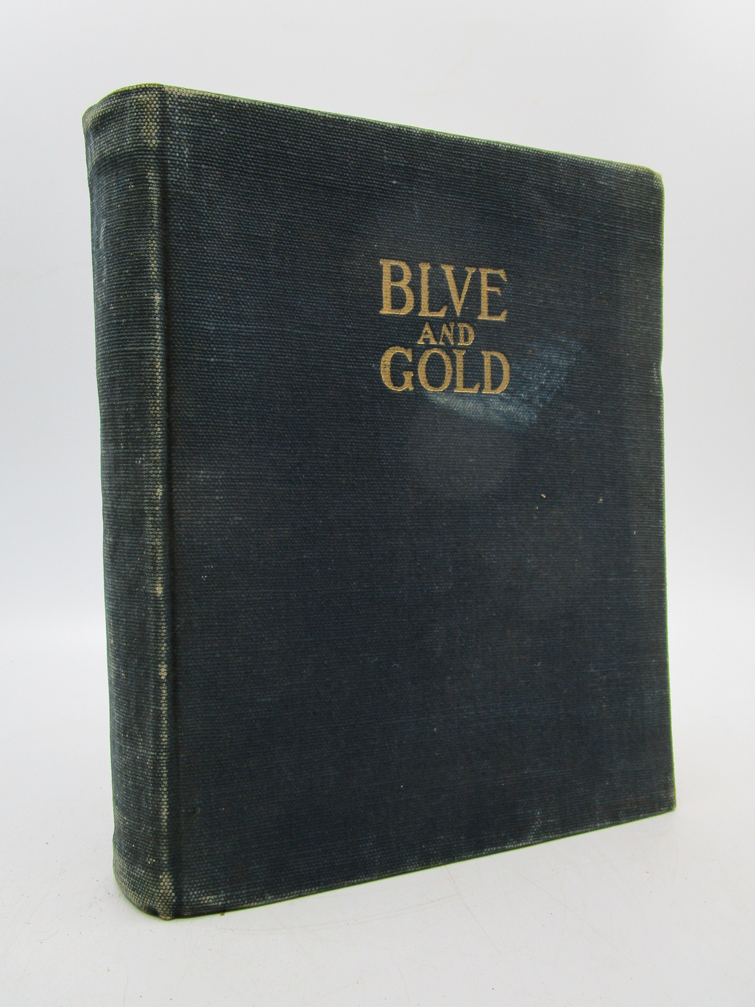 Image for Blue and Gold 1894 (University of California) First Edition