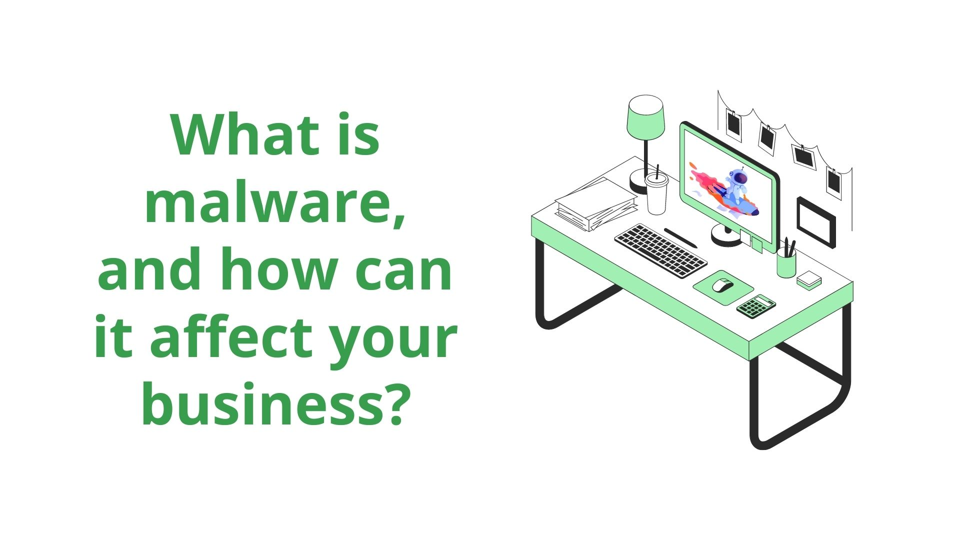 https://i.ibb.co/ThJF1G1/What-is-malware-and-how-can-it-affect-your-business.jpg