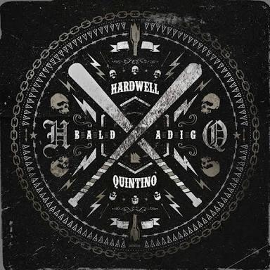 Image of Hardwell & Quintino - Baldadig