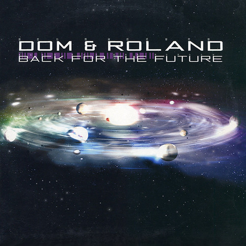 Dom & Roland - Back For The Future 2002