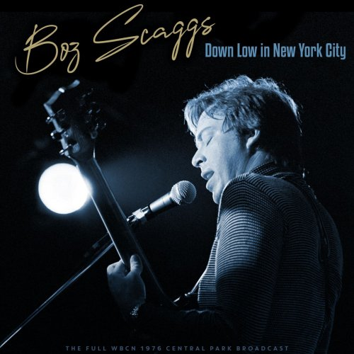 Boz Scaggs - Down Low In New York City (Live 1976) (2021)