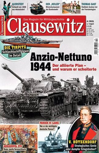 Cover: Clausewitz Das Magazin für Militärgeschichte No 04 Juli-August 2021