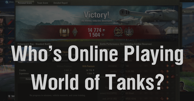 Who's online playing World of Tanks
