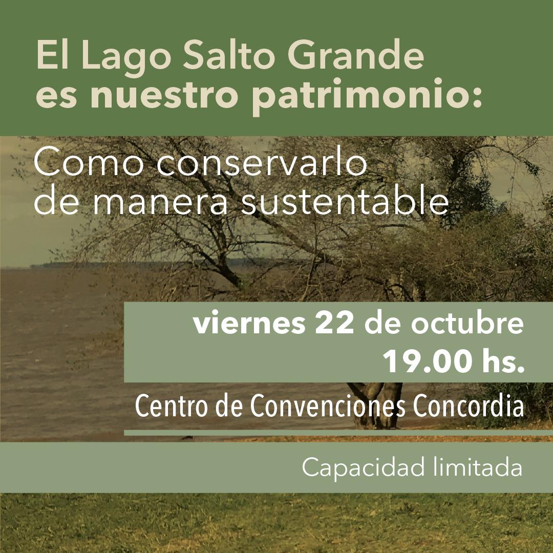 La Codesal propone pensar cómo conservar el Lago de Salto Grande de  manera sustentable