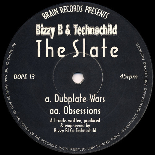 Bizzy B & Technochild - The Slate 1993