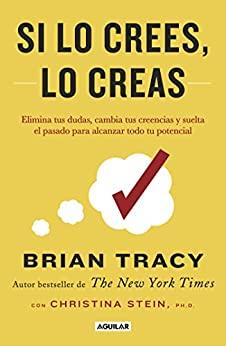 Si lo crees, lo creas - Brian tracy [pdf] VS Si-lo-crees-lo-creas-Brian-tracy