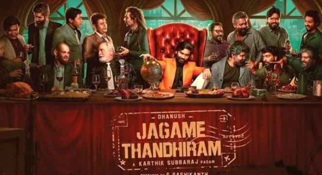 Jagame Thandhiram (Tamil)