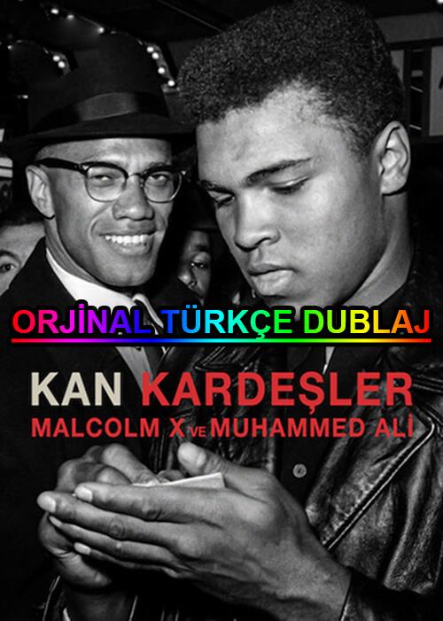 Kan Kardeşler: Malcolm X ve Muhammed Ali | 2021 | WEB-DL | XviD | Türkçe Dublaj | m720p - m1080p | WEB-DL | Dual | TR-EN | Tek Link