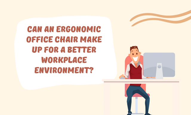 Can-An-Ergonomic-Office-Chair-Make-Up-For-a-Better-Workplace-Environment