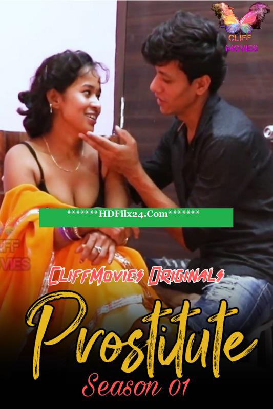 18+ Prostitute (2020) S01E01 Hindi Web Series 720p HDRip 200MB