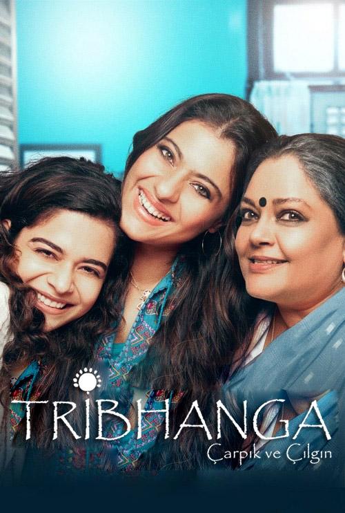 Tribhanga: Çarpık ve Çılgın | 2021 | m720p - m1080p | WEB-DL | Türkçe Altyazılı | Tek Link