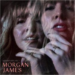 Morgan James - Quarantunes, Vol. 1 (2020)