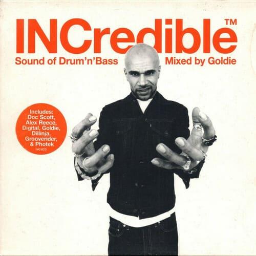 Goldie - INCredible Sound Of Drum'n'Bass
