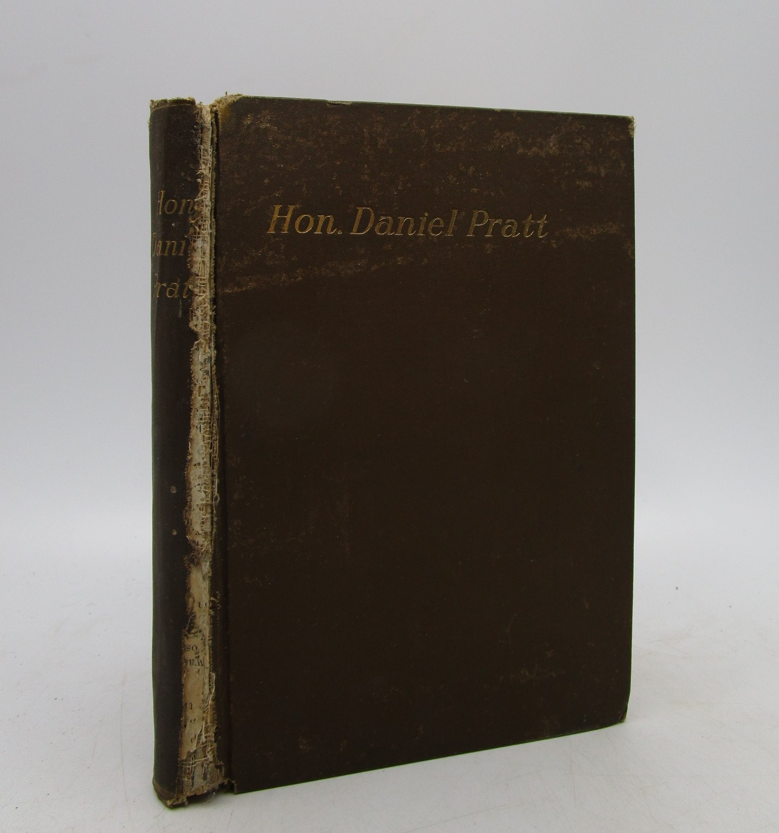 Image for Hon. Daniel Pratt: a Biography, With Eulogies on His Life and Character.