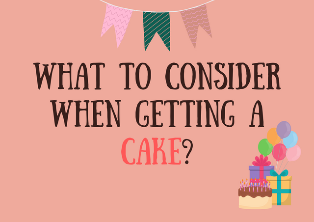 What-to-Consider-When-Getting-a-Cake
