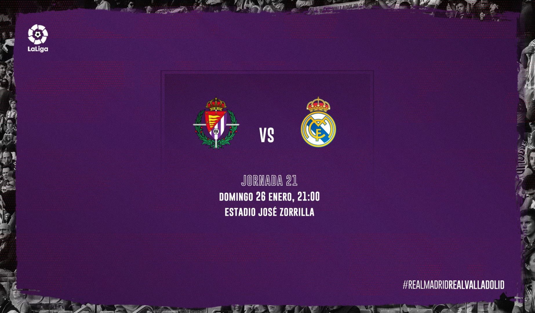 Real Valladolid C.F. - Real Madrid C.F. Domingo 26 de Enero. 21:00 Previa