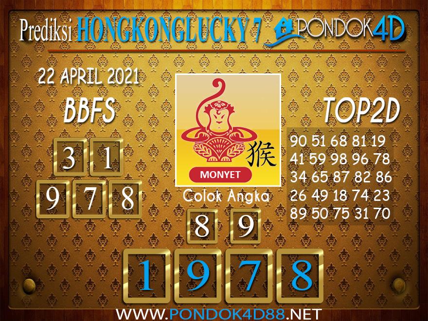 Prediksi Togel HONGKONG LUCKY7 PONDOK4D 22 APRIL 2021