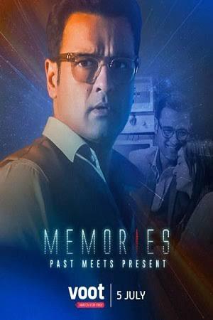 Download Memories (2021) Season 1 Hindi Complete Voot Select Original WEB Series 480p | 720p HDRip
