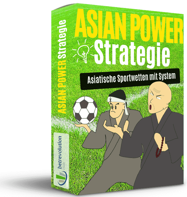 Die Asian Power Strategie von Betrevolution - neuartige Wett Strategie