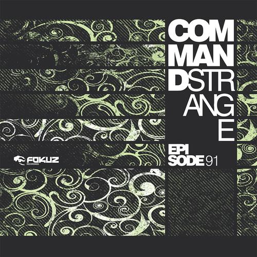 Command Strange - Episode 91 2011