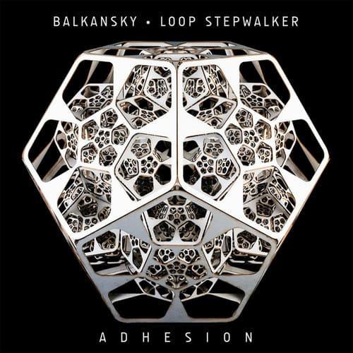 Download Balkansky & Loop Stepwalker - Adhesion mp3