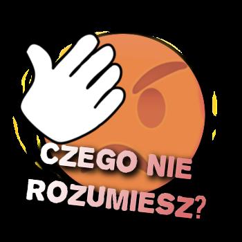 [Image: Czego-Nie-Rozumiesz.png]