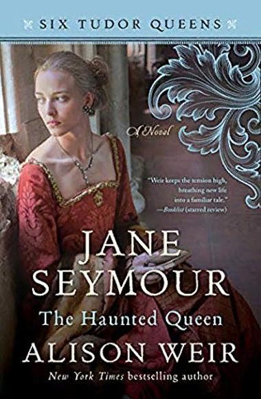 Джейн Сеймур. Королева во власти призраков / Jane Seymour: The Haunted Queen Уир Элисон