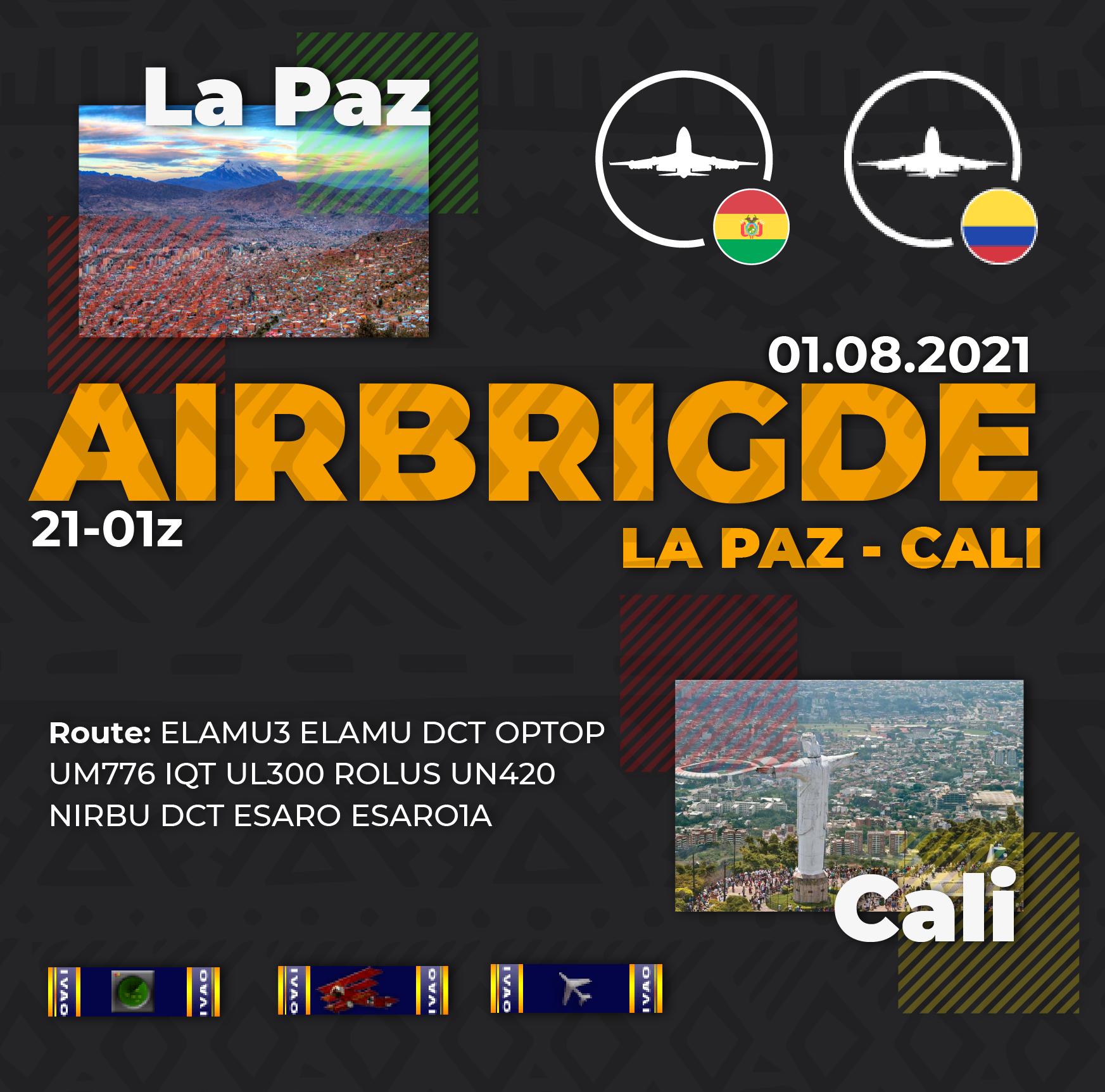 [CO+BO] Airbridge La Paz and Cali