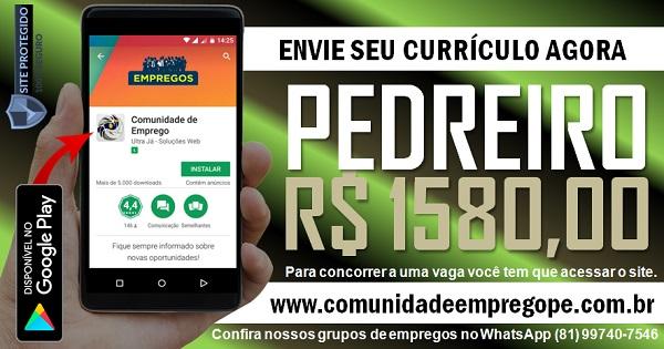 PEDREIRO QUE APLIQUE PORCELANATO COM SALÁRIO DE R$ 1580,00 NO RECIFE