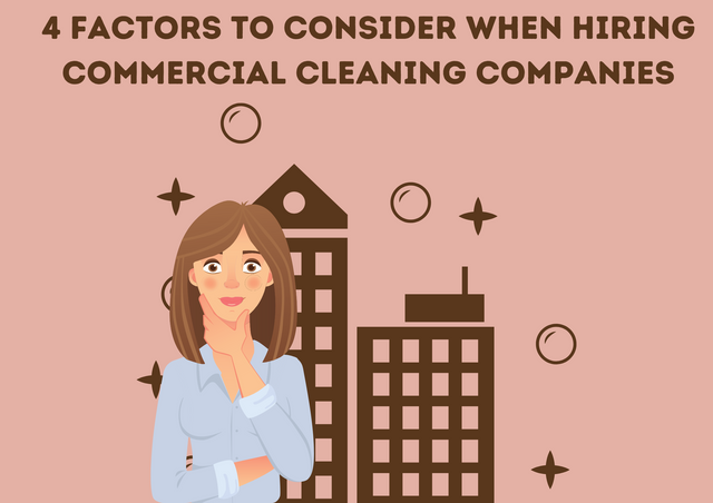 4-Factors-to-Consider-When-Hiring-Commercial-Cleaning-Companies