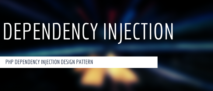 Belajar Dependency Injection Pattern dalam PHP