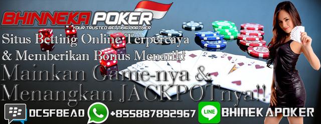 BhinnekaPoker.com   Agen Poker Online Terbaik dan Terpercaya - Page 2 New-20