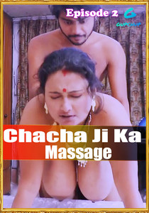 18+ Chacha Ji Ka Massage 2021 S01E01-02 Hindi Gupchup Web Series 720p HDRip 400MB Download