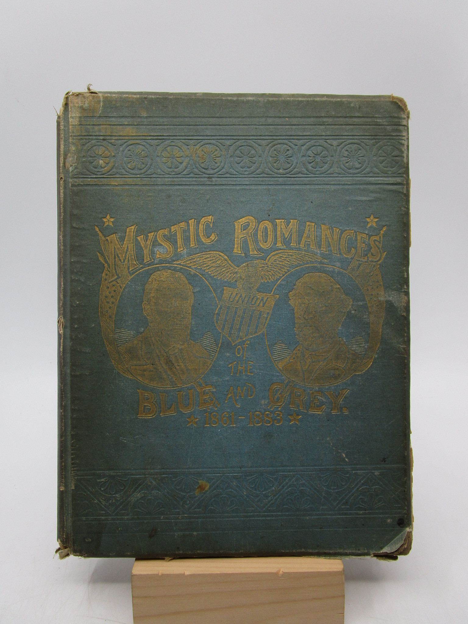 Image for Mystic Romances of the Blue and the Grey: Masks of War, Commerce and Society