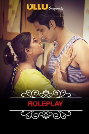 18+ Charmsukh (Role Play) 2021 S01 ULLU Originals Hindi Complete Web Series 720p HDRip 200MB Download