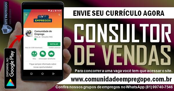 CONSULTOR DE VENDAS PARA EMPRESA METROPOLITANA NA REGIÃO METROPOLITANA