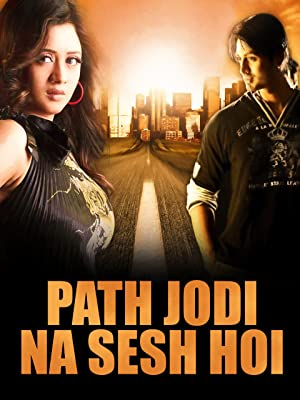 Path Jodi Na Sesh Hoi 2020 Bengali Movie 720p HDRip 700MB MKV